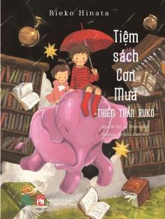 Tiệm sách cơn mưa - Tập 2: Thiên thần Ruko