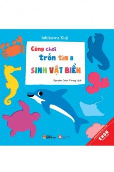 Ehon Nhật Bản - Cùng chơi trốn tìm: Tập 8 - Sinh vật biển