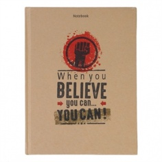 Notebook - Phong cách sống : When you believe you can you can