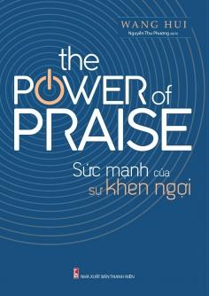 Sức mạnh của sự khen ngợi (The power of praise)