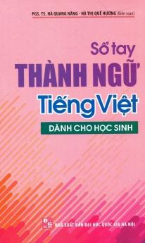 Sổ tay thành ngữ tiếng Việt dành cho học sinh