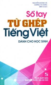 Sổ tay từ ghép tiếng Việt dành cho học sinh