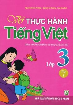 Vở thực hành Tiếng Việt lớp 3 - Tập 1