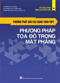 Phương pháp giải các dạng toán THPT - Phương pháp tọa độ trong mặt phẳng
