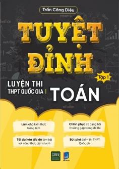 Tuyệt đỉnh luyện thi THPT Quốc gia Toán