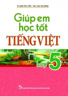 Giúp em học tốt Tiếng Việt lớp 5
