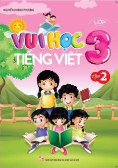 Vui học Tiếng Việt lớp 3 - Tập 2