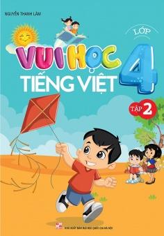 Vui học Tiếng Việt lớp 4 - Tập 2