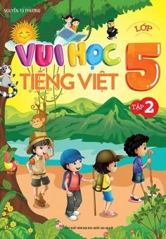 Vui học Tiếng Việt lớp 5 - Tập 2