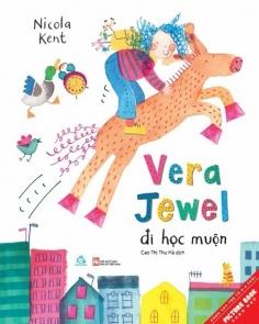 Vera Jewel đi học muộn