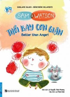Sam & Watson - Thổi bay cơn giận