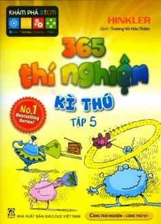 365 Thí nghiệm kì thú - Tập 5