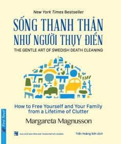 Sống thanh thản như người Thụy Điển