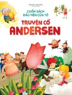 Cuốn sách đầu tiên của tớ: Truyện cổ Andersen