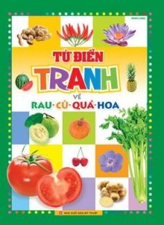 Từ điển tranh về rau - củ - quả - hoa