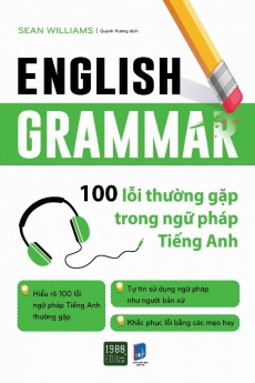English Grammar - 100 lỗi thường gặp trong Ngữ pháp Tiếng Anh