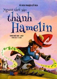 Tủ sách câu chuyện đạo đức - Người thổi sáo thành Hamelin