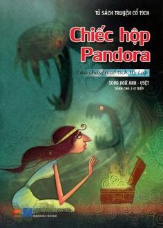 Tủ sách truyện cổ tích - Chuyện cổ tích Hy Lạp: Chiếc hộp Pandora