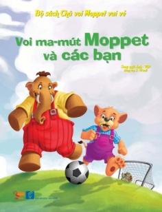 Chú voi Moppet Vui vẻ: Voi Mamut Moppet và các bạn