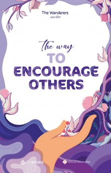 The Way To Encourage Others