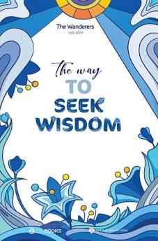 The Way To Seek Wisdom