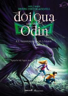 Đôi quạ của thần Odin (phần 2 Trường thiên Blackwell)
