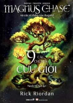9 Câu chuyện cửu giới (Ngoại truyện series Magnus Chase và các vị thần của Asgard)