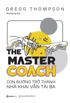 The Master Coach: Con đường trở thành nhà khai vấn tài ba