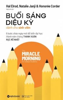 Buổi sáng diệu kỳ dành cho sinh viên
