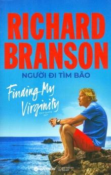 Richard Branson: Người đi tìm bão