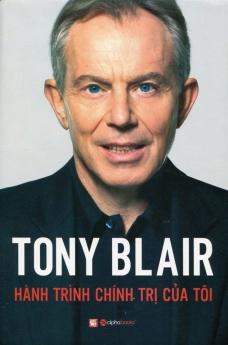 Tonny Blair - Hành trình chính trị của tôi