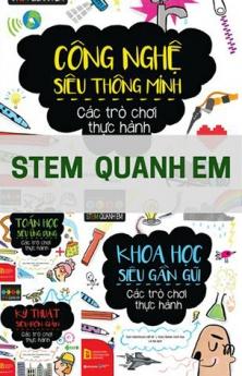 STEM quanh em (Trọn bộ 4 cuốn)