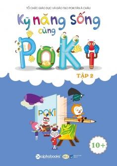 Kỹ năng sống cùng Poki (10 +) - Tập 2