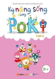 Kỹ năng sống cùng Poki (9 +) - Tập 2