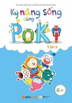 Kỹ năng sống cùng Poki (6 +) - Tập 2