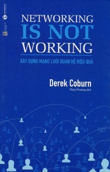 Networking is not working - Xây dựng mạng lưới quan hệ hiệu quả