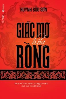 Tủ sách Khát vọng Việt: Giấc mơ hóa rồng
