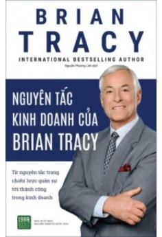 Nguyên tắc kinh doanh của Brian Tracy