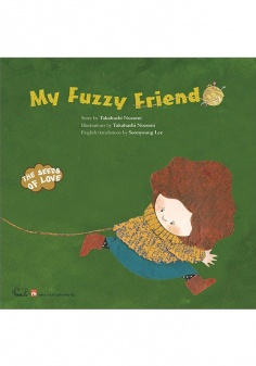 The seeds of love: My Fuzzy Friend