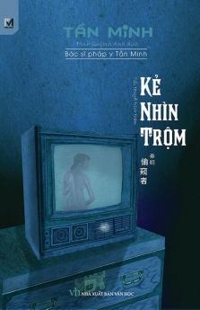 Kẻ nhìn trộm - Bác sĩ pháp y Tần Minh