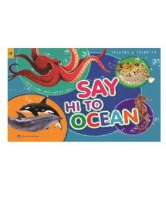 Tập vẽ & Tô màu - Say hi to Ocean