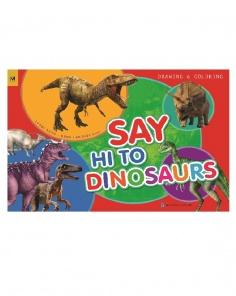 Tập vẽ & Tô màu - Say hi to Dinosaurs