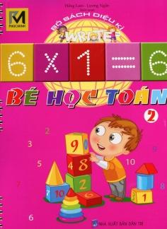 Bộ sách diệu kì - Bé học toán - Tập 2
