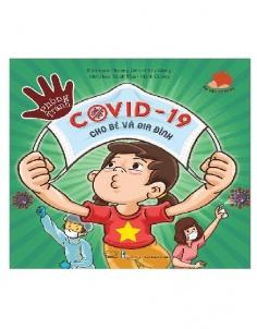 Phòng tránh Covid - 19 cho bé và gia đình