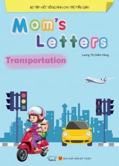 Mom's Letters - Transportation (Tái bản)