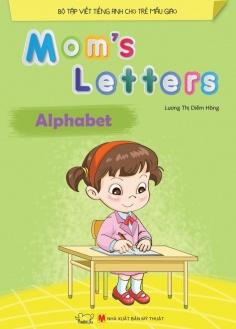 Mom's Letters - Alphabet (Tái bản)