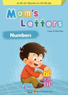 Mom's Letters - Numbers (Tái bản)