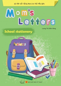 Mom's Letters - School Stationery (Tái bản)