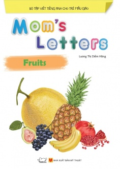 Mom's Letters - Fruits (Tái bản)