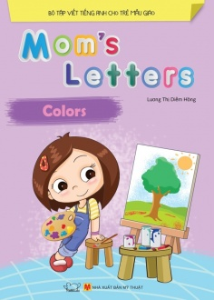 Mom's Letters - Colors (Tái bản)